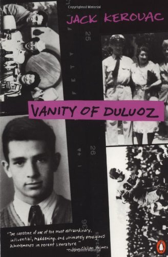 Jack Kerouac Vanity Of Duluoz An Adventurous Education 1935 46