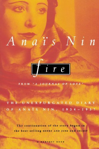 "Anaeis Nin Fire From ""a Journal Of Love"" The Unexpurgated Diary O"