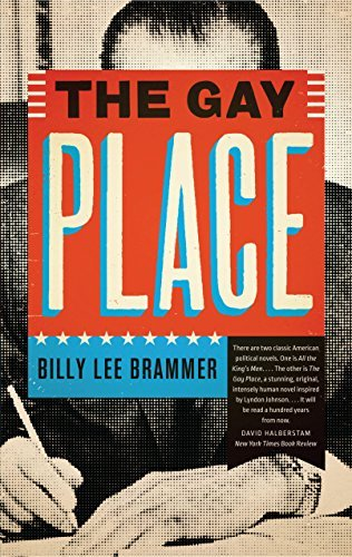 Billy Lee Brammer The Gay Place Univ Of Texas P