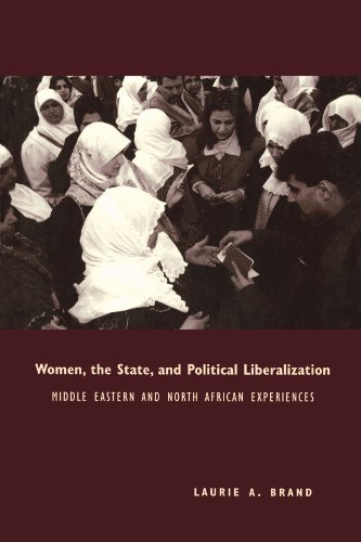 Laurie Brand Women The State And Political Liberalization Middle Eastern And North African Experiences