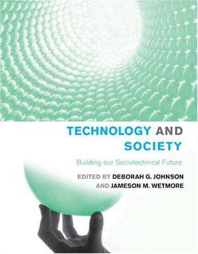 Deborah G. Johnson Technology And Society Building Our Sociotechnical Future