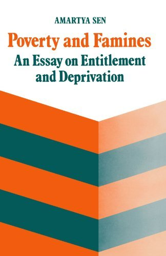 Amartya Sen Poverty And Famines An Essay On Entitlement And Deprivation