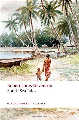 Robert Louis Stevenson South Sea Tales