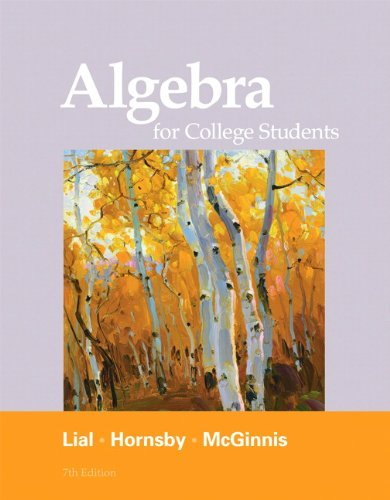 Margaret L. Lial Algebra For College Students 0007 Edition;