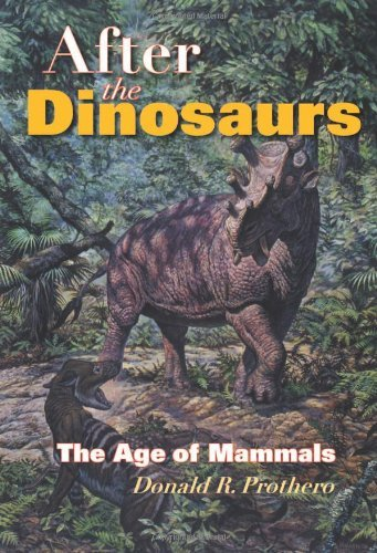 donald-r-prothero-after-the-dinosaurs-the-age-of-mammals