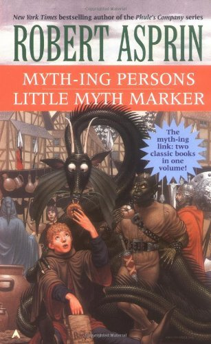 Robert Asprin Myth Ing Persons Little Myth Marker 2 In 1