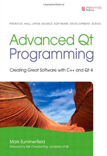 Mark Summerfield Advanced Qt Programming Creating Great Software With C++ And Qt 4