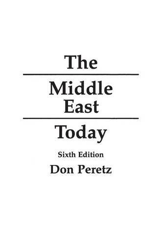 Don Peretz The Middle East Today 6th Edition 0006 Edition;