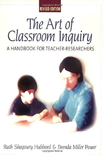 Ruth Shagoury Art Of Classroom Inquiry Revised Edition A Handbook For Teacher Researchers 0002 Edition;rev