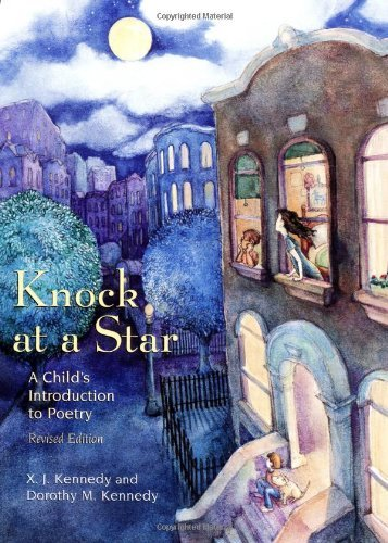 X. J. Kennedy Knock At A Star A Child's Introduction To Poetry Rev