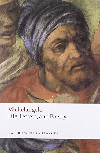 Michelangelo Buonarroti Life Letters And Poetry