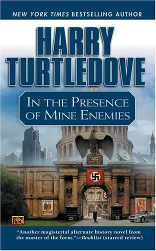 Harry Turtledove In The Presence Of Mine Enemies