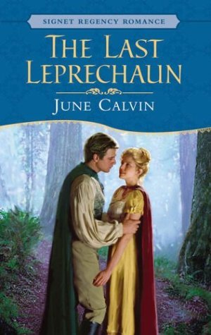 June Calvin The Last Leprechaun (signet Regency Romance)