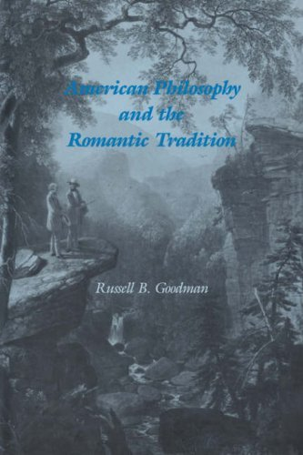 Russell B. Goodman American Philosophy And The Romantic Tradition