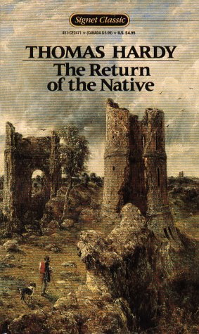 Horace Gregory Thomas Hardy The Return Of The Native (signet Classics)
