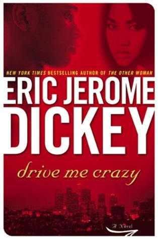 Eric Jerome Dickey Drive Me Crazy