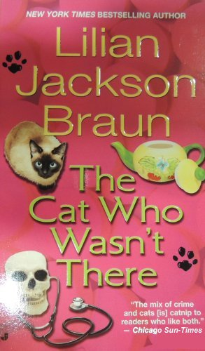 Lilian Jackson Braun The Cat Who Wasn't There