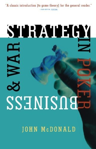 John Mcdonald Strategy In Poker Business & War