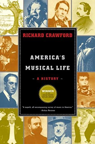 Richard Crawford America's Musical Life A History