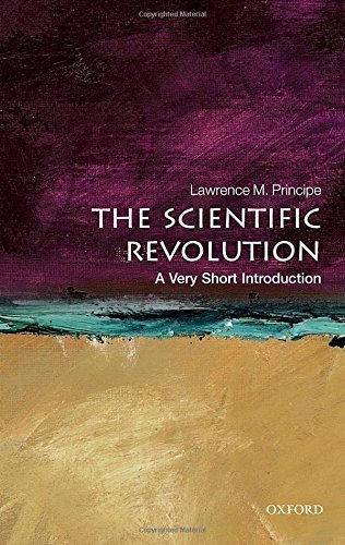 Lawrence M. Principe The Scientific Revolution A Very Short Introduction