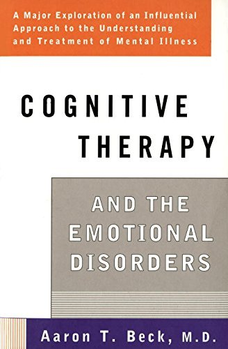 Aaron T. Beck Cognitive Therapy And The Emotional Disorders