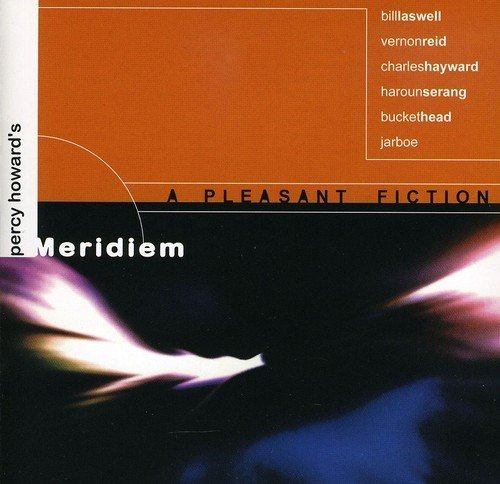 Meridiem Feat Bill Laswell Pleasant Fiction Import Gbr