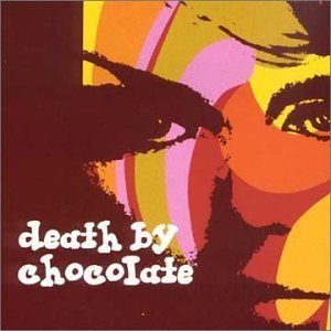 Death By Chocolate Death By Chocolate