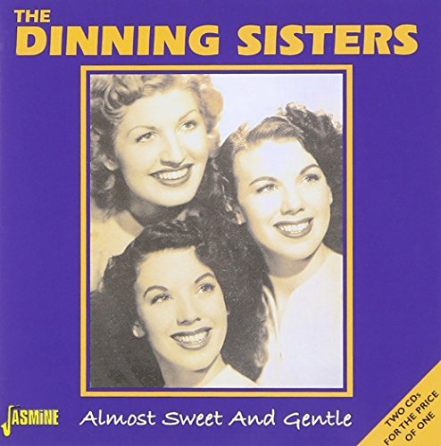 Dinning Sisters Almost Sweet & Gentle Import Gbr 2 CD Set