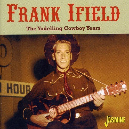 Frank Ifield Yodelling Cowboy Years