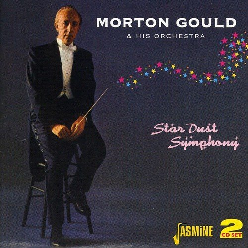 Morton Gould Star Dust Symphony Import Gbr 2 CD Set