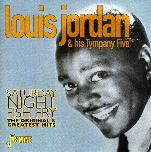 Louis Jordan & His Tympany 5 Saturday Night Fish Fry Origin Import Gbr