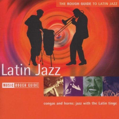 Rough Guide Rg To Latin Jazz Rough Guide