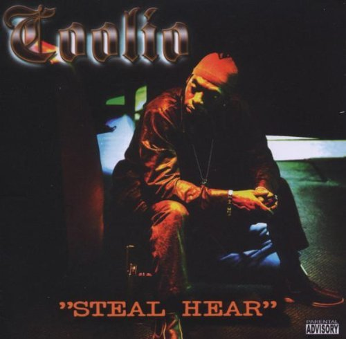 Coolio Steal Hear Explicit Version