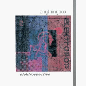 Anything Box Elektrospective