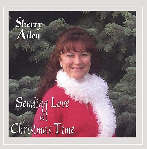 Sherry Allen Sending Love At Christmas Time
