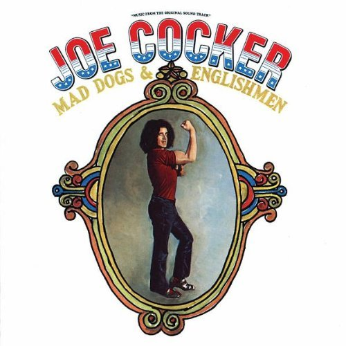 Joe Cocker Mad Dogs & Englishmen Remastered