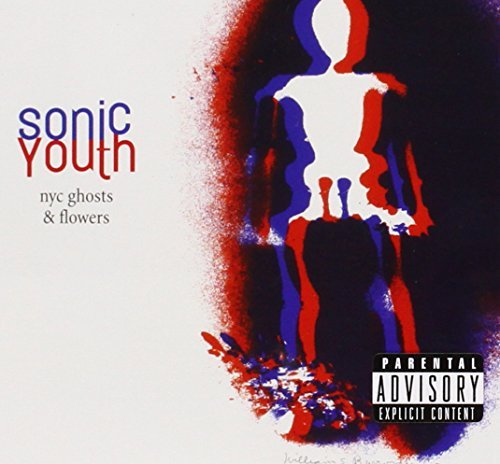 sonic-youth-nyc-ghosts-flowers-explicit-version