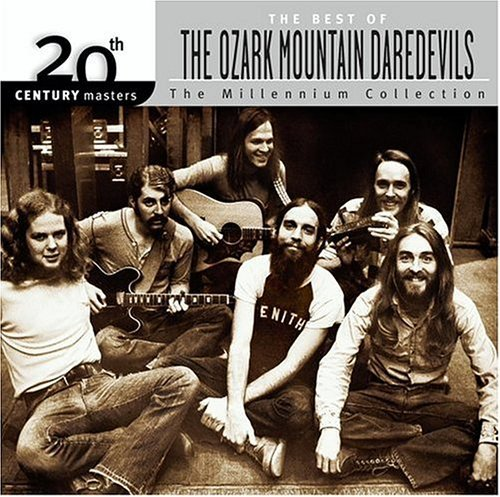 Ozark Mountain Daredevils Millennium Collection 20th Cen Millennium Collection