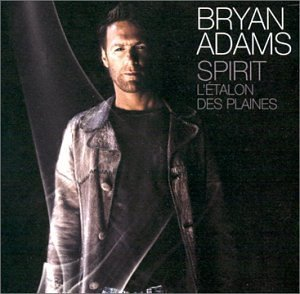 Bryan Adams Spirit L'etalon Des Plaines Import Can