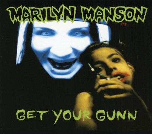 Marilyn Manson Get Your Gunn Elplicit Version