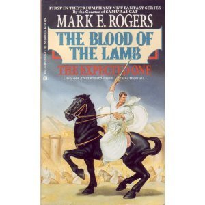 Mark E. Rogers Blood Of Lamb Exp One