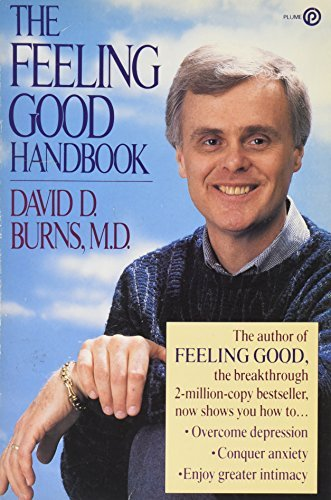 David D. Burns The Feeling Good Handbook