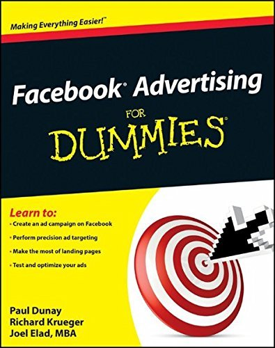 dunay-paul-krueger-richard-elad-joel-facebook-advertising-for-dummies