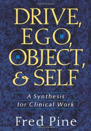 fred-pine-drive-ego-object-and-self-a-synthesis-for-clinical-work