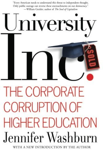 jennifer-washburn-university-inc-the-corporate-corruption-of-higher-education