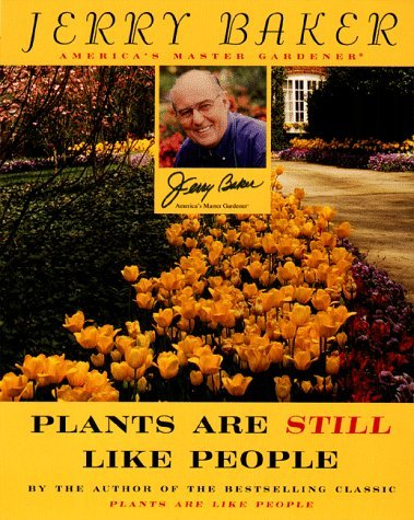Jerry Baker Plants Are Still Like People