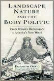 Kenneth Robert Olwig Landscape Nature And The Body Politic From Britain's Renaissance To America's New World