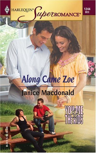 Janice Macdonald Along Came Zoe You Me & The Kids
