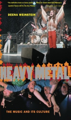 Deena Weinstein Heavy Metal The Music And Its Culture Revised Edition Rev