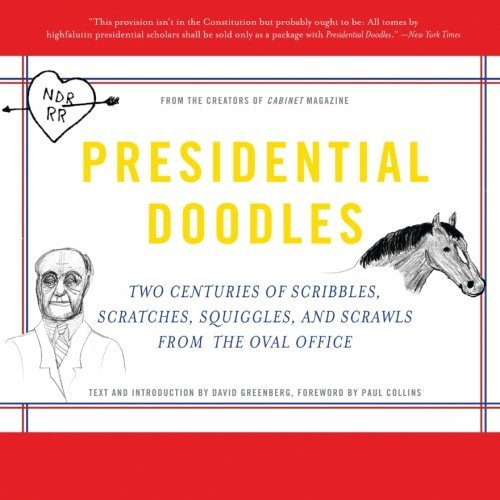 Cabinet Magazine Presidential Doodles Two Centuries Of Scribbles Scratches Squiggles